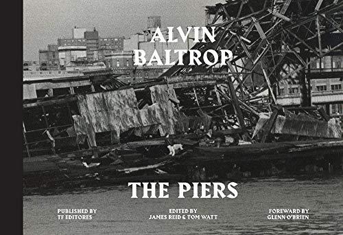 9788415931232: Alvin Baltrop: The Piers