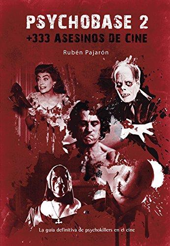 9788415932161: Psychobase 2: +333 Asesinos de cine (Ensayo)