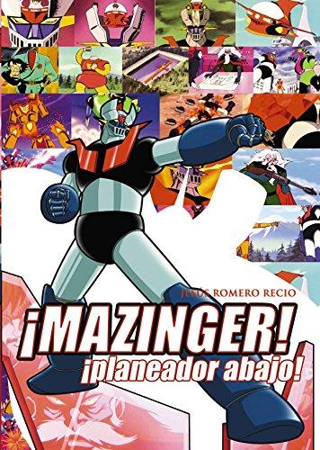 9788415932215: ¡Mazinger ! ¡planeador abajo! (Manga Books)