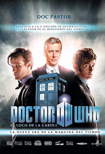 9788415932611: Doctor Who el loco de la cabina: La nueva era de la máquina del tiempo (Ensayo)
