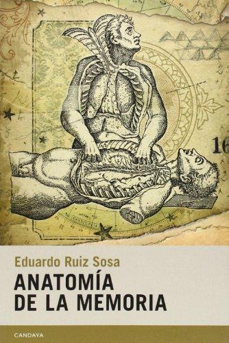 9788415934059: Anatomía De La Memoria (Narrativa (candaya))