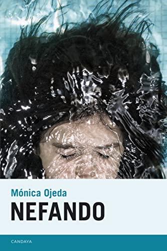 9788415934233: Nefando (Candaya Narrativa)