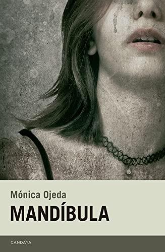 9788415934493: Mandíbula (Candaya Narrativa)
