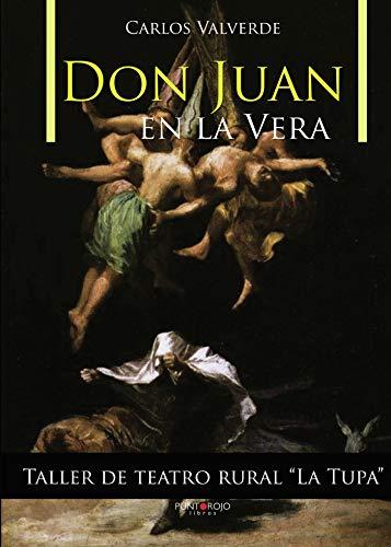 9788415935186: Don Juan en la Vera (Spanish Edition)