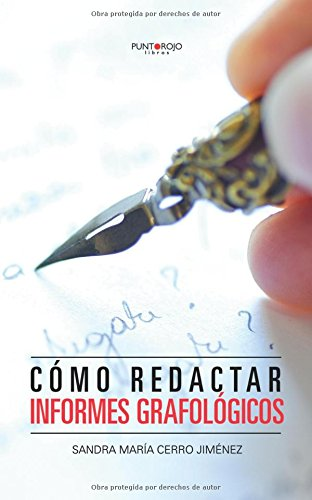 9788415935971: Cómo redactar informes grafológicos (Spanish Edition)