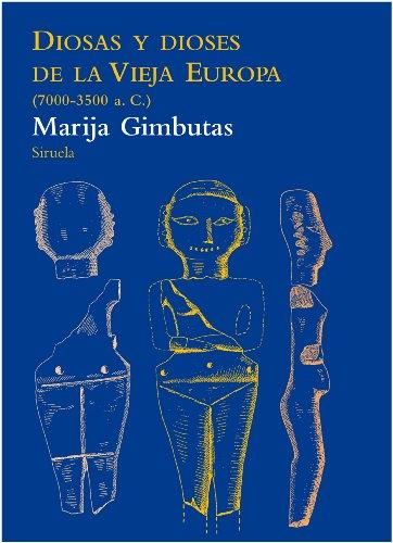 9788415937005: Diosas Y Dioses De La Vieja Europa (7000-3500 A.C.) (El Árbol del Paraíso)