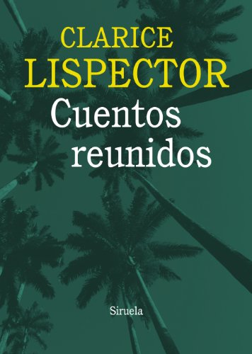 9788415937036: Cuentos reunidos / Collected Stories