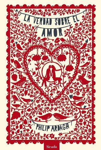 9788415937555: La Verdad Sobre El Amor (Las Tres Edades / Nos Gusta Saber)