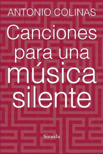 9788415937678: Canciones para una música silente: 318 (Libros del Tiempo)