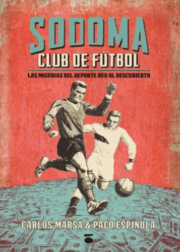 9788415940944: Sodoma. Club De Fútbol (Colección Cénit)