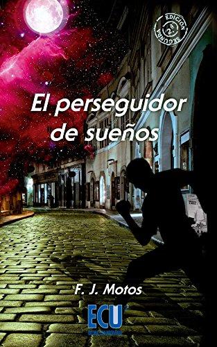 9788415941910: El perseguidor de sue�os