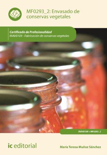 9788415942467: Envasado de conservas vegetales. inavo109 - fabricación de conservas vegetales
