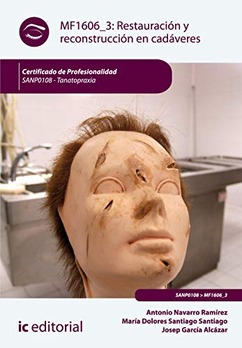 9788415942627: Restauración y reconstrucción en cadáveres. SANP0108 - Tanatopraxia