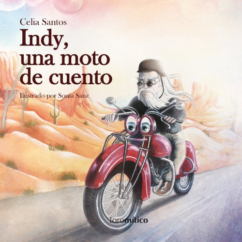 9788415943013: Indy, una moto de cuento / Indy, a fairytale motorcycle (Spanish Edition)