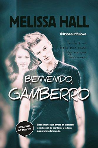 9788415943365: Bienvenido, Gamberro