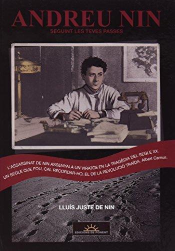 9788415944454: ANDREU NIN. SEGUINT LES TEVES PASSES (PAPERS GRISOS)