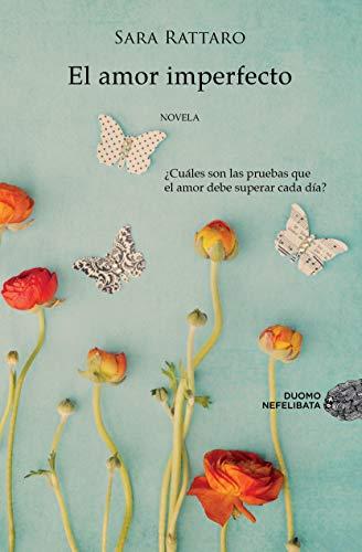 9788415945178: El amor imperfecto (Nefelibata)