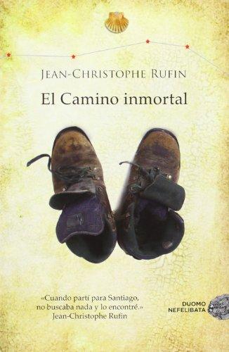 9788415945291: El Camino Inmortal (Nefelibata)