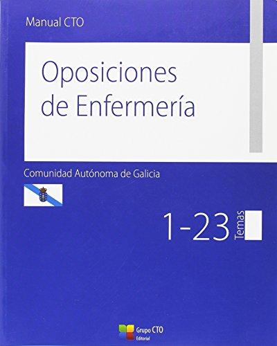 9788415946793: Manual CTO Oposiciones de Enfermería Comunidad Autónoma de Galicia: Temas 1-23