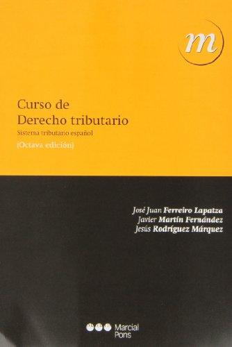 9788415948193: Curso de derecho tributario (8ª ed.) (Manuales universitarios)