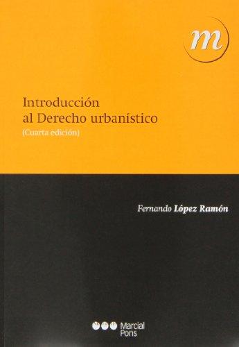 9788415948216: INTRODUCCION AL DERECHO URBANISTICO (4ª ED.)