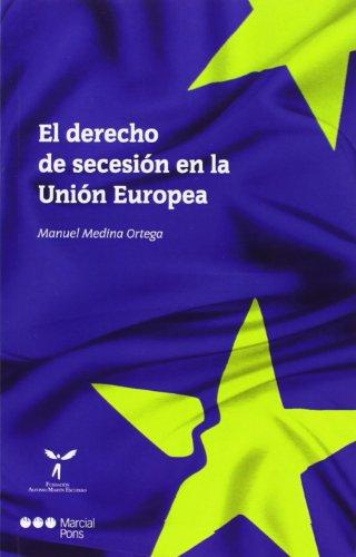 9788415948544: Derecho de secesión en la Unión Europea (Varios)