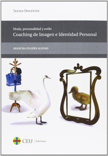 9788415949053: Moda, personalidad y estilo. Coaching de Imagen e Identidad Personal (Textos Docentes)