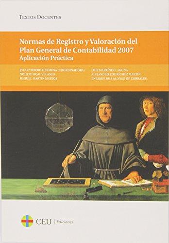 9788415949084: Normas de Registro y Valoración del Plan General de Contabilidad 2007 (Textos Docentes)