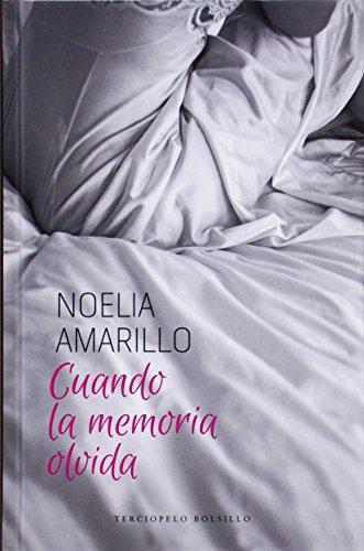 9788415952565: Cuando la memoria olvida (Romantica Contemporanea)