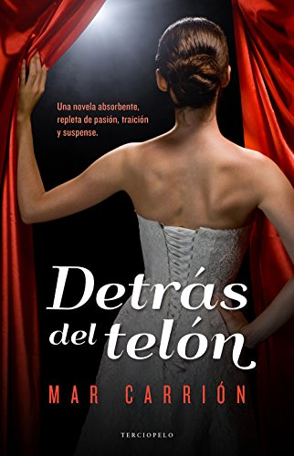 Detras del telon (Spanish Edition): Mar Carrion