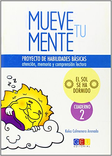 9788415953777: Mueve tu mente 2 / Editorial GEU/ A partir de 6 años / Trabaja la atención, memoria y comprensión / Recomendado para desarrollar la concentración