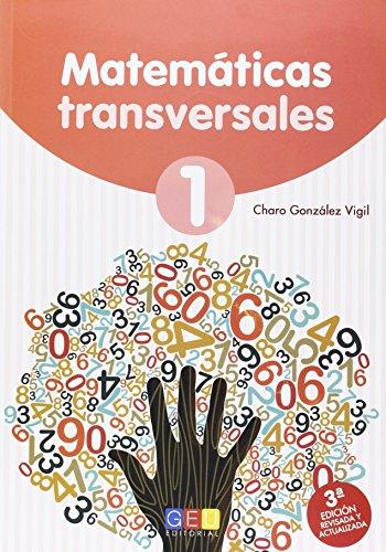 9788415953883: E.P.- Matemáticas transversales 1 (1º) (3ª ed. revisada)