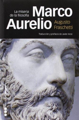 9788415963097: Marco Aurelio : la miseria de la filosofía (Memorias y biografías)