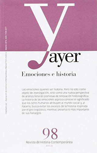 AYER Nº 98: EMOCIONES E HISTORIA: José Javier Díaz Freire