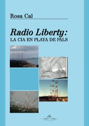 9788415965473: Radio liberty (Investigación)
