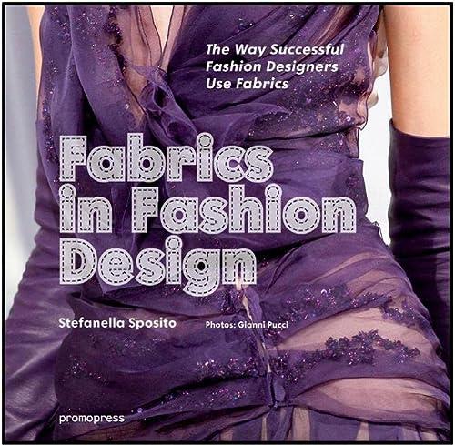 9788415967057: Fabrics in Fashion Design: The Way Successful Fashion Designers Use Fabrics