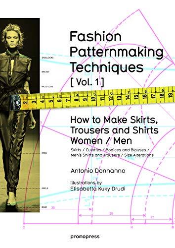 Fashion Patternmaking Techniques Format: Paperback: Antonio Donnanno