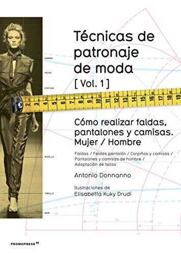 9788415967132: TECNICAS DE PATRONAJE DE MODA VOL 1