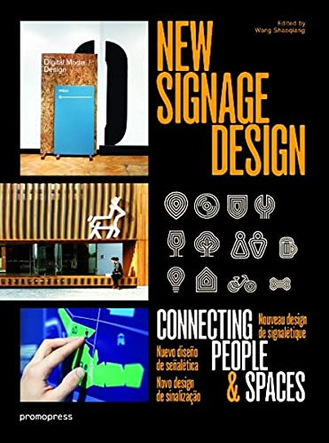 9788415967279: New Signage Design: Connecting People & Spaces
