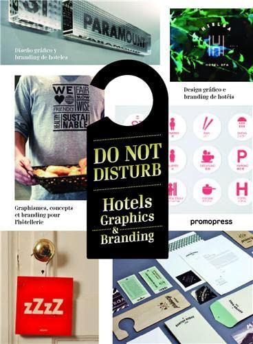 Do Not Disturb: Hotel Graphics & Branding