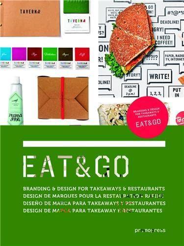 9788415967293: Eat & Go: Branding & Design Identity for Takeaways & Restaurants