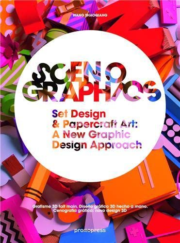 Scenographics: Handmade & 3D Graphic Design - A New Approach: Shaoqiang Wang