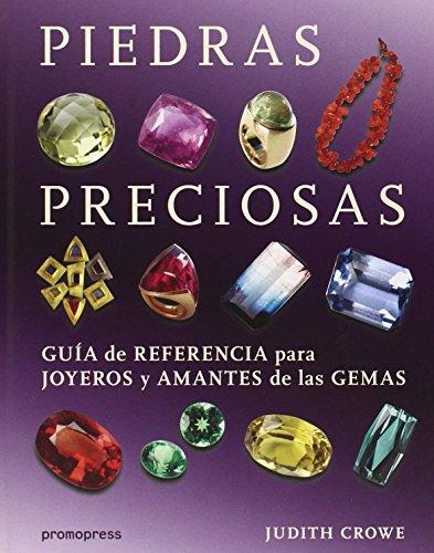 9788415967415: PIEDRAS PRECIOSAS GUIA DE REFERENCIA PARA JOYEROS Y AMANTES DE GEMAS