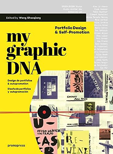 My Graphic DNA: Portfolio Design & Self-Promotion: Wang Shaoqiang
