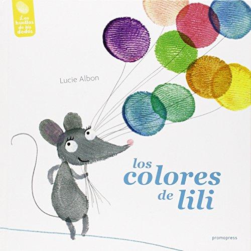 COLORES DE LILI, LOS: ALBON, LUCIE