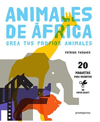 9788415967934: ANIMALES de AFRICA: CREA TUS PROPIOS ANIMALES