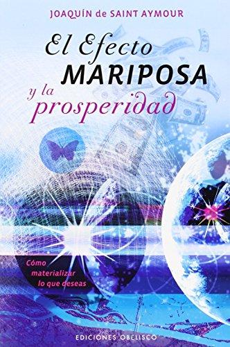 9788415968085: El Efecto Mariposa Y La Prosperidad: 1 (PSICOLOGÍA)