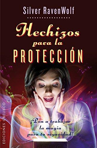 9788415968153: Hechizos Para La Proteccion: 1 (MAGIA Y OCULTISMO)