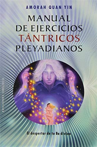 9788415968276: Manual de Ejercicios Tántricos Pleyadianos.: 1 (NUEVA CONSCIENCIA)