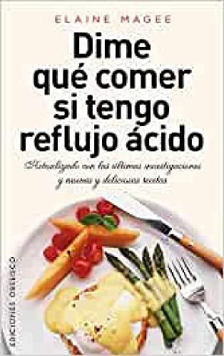 9788415968283: Dime Qué Comer Si Tengo Reflujo Ácido (SALUD Y VIDA NATURAL)